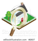 Vector Illustration of a 3d Magnifying Glass Inspecting a Home and Property by AtStockIllustration