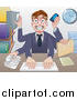 Vector Illustration of a Cartoon Stressed Caucasian Business Man Multi Tasking with Many Arms at His Office Desk by AtStockIllustration